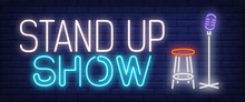 Standup Show Neon Sign. Microp...