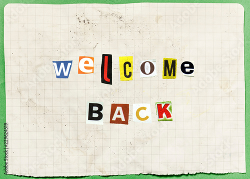 An anonymous letter with characters cut out from newspapers and magazines, composing the words Welcome Back (a warm message or an ominous threat, you decide) Canvas Print