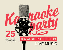 Vector Music Poster Or Banner For Karaoke Club With Calligraphic Inscription Karaoke Party And Realistic Microphone On A Background With Bright Rays In Retro Style