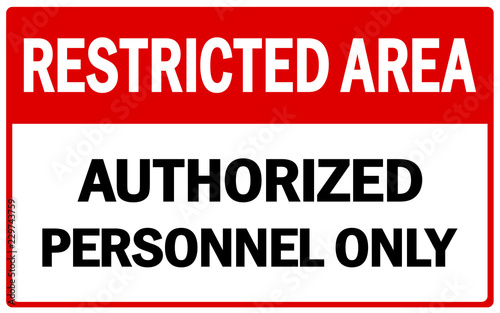 Tablou Canvas Vector Prohibited Sign Restricted Area For Authorized Personnel Only or No Enter