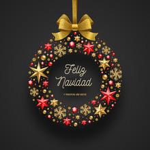 Feliz Navidad - Christmas Greetings In Spanish. Frame In The Form Of Christmas Wreath - Made From Stars, Ruby Gems Golden Snowflakes, Beads And Glitter Gold Bow Ribbon.