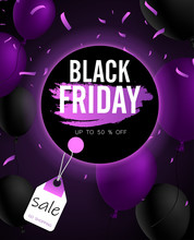 Black Friday Sale Promotion Poster With Balloons And Purple Confetti.