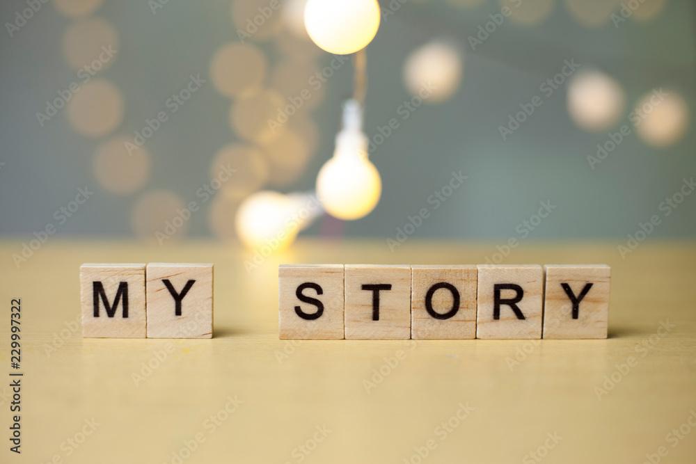 Fototapety, obrazy: My Story, Motivational Inspirational Quotes