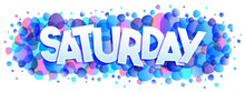 The Word Saturday On An Abstract Background