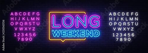 Fotografía  Long Weekend neon sign vector