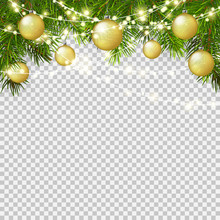 Christmas Background With Green Branches, Realistic Transparent Balls And Garland Isolated.