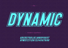 Vector Bold Dynamic Alphabet Modern Typography Sans Serif Style For Sport, T Shirt, Racing, Game, Promotion, Poster, Decoration, Sale Banner, Printing On Fabric. Cool Font. Trendy Typeface. 10 Eps
