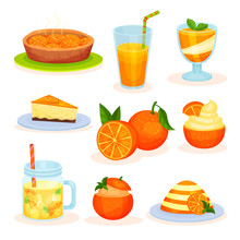 Fresh Fruit Orange Desserts, Freshly Baked Pie, Juice, Mousse, Cake, Pudding Vector Illustrations On A White Background