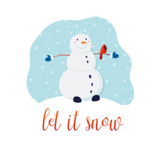 Christmas Card With Cute Snowman And Inscription Let It Snow