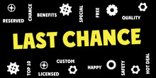 LAST CHANCE Words And Tags Cloud. Banner Stamp