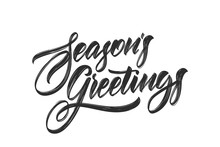 Vector Illustration. Handwritten Calligraphic Brush Lettering Of Seasons Greetings Isolated On White Background