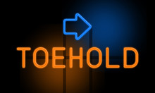 Toehold - Orange Glowing Text With An Arrow On Dark Background