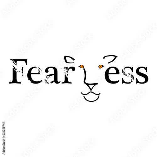 Fearless abstract quote lettering with lion. Calligraphy ...