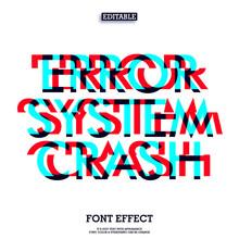 Error System Crash Font Glitch Effect
