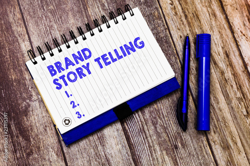 Fotografie, Obraz  Conceptual hand writing showing Brand Story Telling