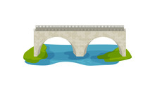 Flat Vector Design Of Brick Bridge. Large Arch Footbridge. Walkway Across The River. Construction For Transportation