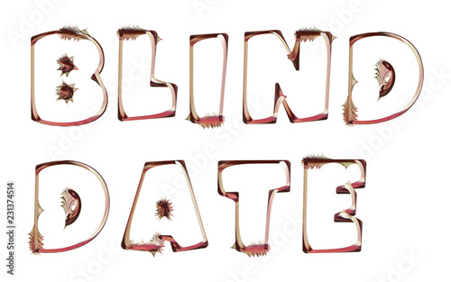 Photo Blind Date - artistic text written on white background