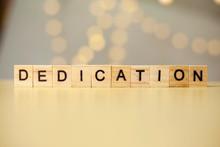 Dedication, Motivational Words Quotes Concept