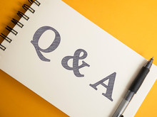 Q & A, Questions And Answers. ...