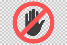 Do Not Touch Icon. Hand Forbidden Sign, No Entry, Do Not Touch, Don`t Push, Off Limits, Vector Icon