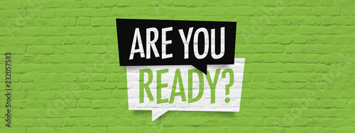 Are you ready ? Poster Mural XXL