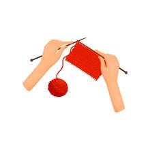 Female Hands Knits Woolen Clothes, Top View. Spokes And Bright Woolen Yarn. Handmade Craft. Women Hobby. Flat Vector Design