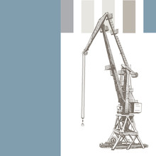 Port Crane Machinery Building Tower Construction. Hand Drawn Sketch Illustration. Silhouette On White Blue Gray Backgraund. Applicable For Placards Banners Posters Flyers. Vector