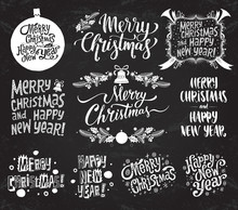 Merry Christmas And Happy New Year. Set Of Vector Retro And Vintage Calligraphy Lettering Labels On Chalkboard Background For Greeting Cards, Posters, Banners, Social Media Posts, Other Graphic Design
