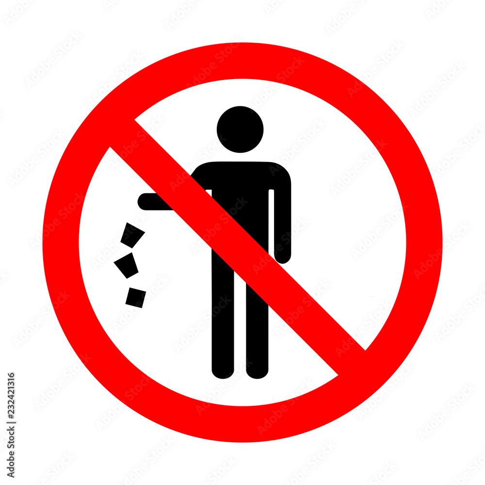 Fototapeta Do not litter sign.