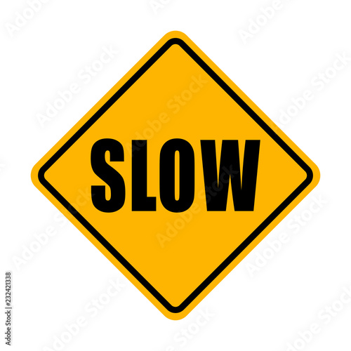 Slow Sign Canvas Print