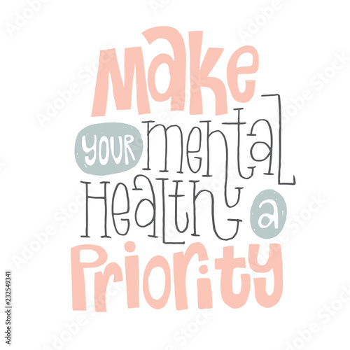 Staande foto Positive Typography Mental Health Quotes