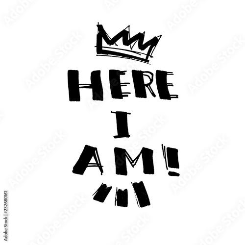 Fotografía  Here I Am! - ink lettering
