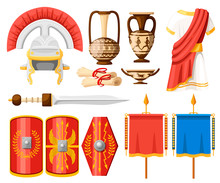 Collection Of Ancient Roman Icons. Clothes, Gladius, Scutum, Scrolls And Ceramic Tableware. Flat Vector Illustrator Isolated On White Background
