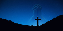 Silhouette Of Crucifix Cross On Mountain At Night Time With Hand Praying Background.