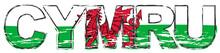 Word CYMRU (Welsh Translation Of Wales) With National Flag Under It, Distressed Grunge Look.