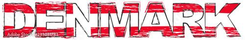 Fényképezés Word DENMARK with Danish national flag under it, distressed grunge look