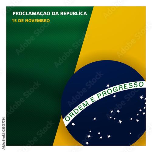Obraz (15 de novembro proclamacao da republica, Brasil) November 15 proclamation of the republic, Brazil - fototapety do salonu