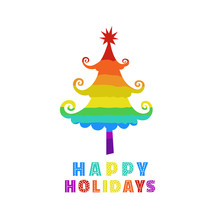Christmas Tree Icon Isolated. Happy Holidays Greeting Card Design. Cute Minimal Rainbow Style Winter Season Holiday Tree. Fancy Festive Merry X-mas Decoration. New Year Eve Vector Typography Poster