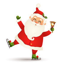 Christmas, Cute, Funny Santa Claus Ice Skating With Gold Jingle Bell Isolated On White Background. Santa Clause For Winter And New Year Holidays. Happy Santa Claus Skates Cartoon Character.