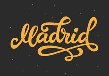 Madrid Hand Written Lettering. Ink Modern Calligraphy