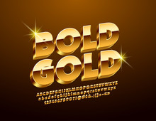 Luxury Golden 3D Font. Chic Alphabet Letters, Numbers And Symbols.