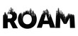 Roam word made from outdoor wilderness treetop lettering