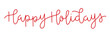 HAPPY HOLIDAYS distressed red hand lettering banner