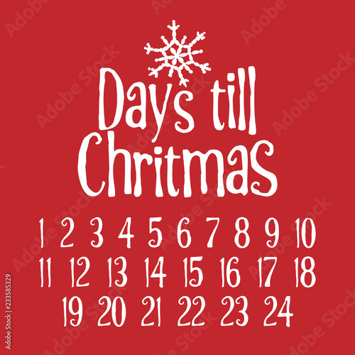 Days till Christmas. Merry Xmas Advent