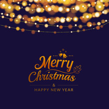 Christmas Greeting Card With Bokeh Lights And Text In Dark Background. Vector Illustration For Holiday And A Happy New Year.