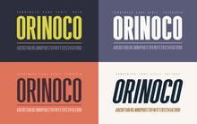 Orinoko Condensed Bold, Semibold, Extrabold And Oblique San Seri