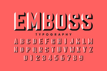 Modern Embossed Font, Alphabet Letters And Numbers