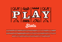 Slot Machine Style Font, Triple Sevens Jackpot Alphabet Letters And Numbers