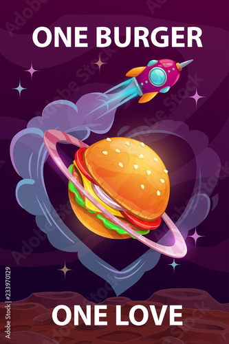 One burger, one love. Funny cartoon motivation food poster with giant burger planet.
