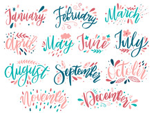 Handwritten Names Of Months: December, January, February, March, April, May, June, July, August September October November Calligraphy Words For Calendars And Organizers.